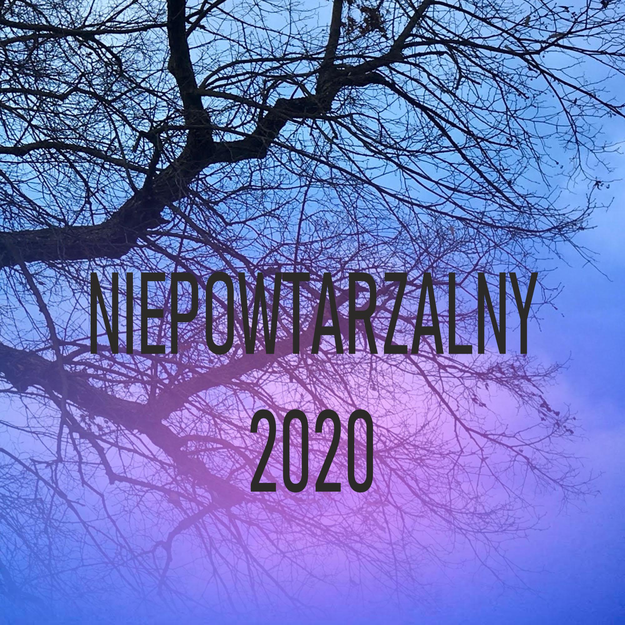 Niepowtarzalny 2020